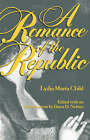 A Romance of the Republic by L.Maria Child (Paperback, 1997)