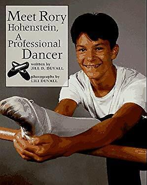 Meet Rory Hohenstein, a Professional Dancer Paperback Jill D. Duvall
