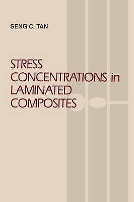 1 of 1 - USED (VG) Stress Concentrations in Laminated Composites by Seng C. Tan