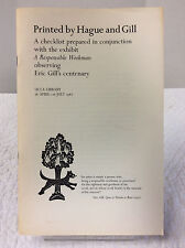 PRINTED BY HAGUE AND GILL-By James Davis, ed., Art, Eric Gill, 1982