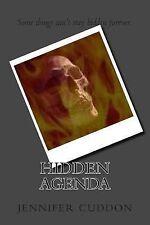 Hidden Agenda by Jennifer Cuddon (2013, Paperback)