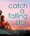 Catch a Falling Star by Kim Culbertson (CD-Audio, 2014)