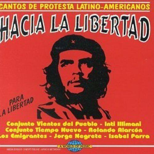 Hacia la Libertad-Cantos de protesta Latino-Americanos Conjunto Vientos d.. [CD]