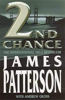 2ND CHANCE., Patterson, James & Andrew Gross., Used; Like New Book