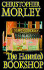 The Haunted Bookshop by Christopher Morley (Paperback / softback, 2001)