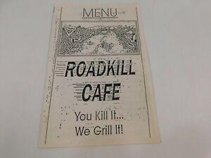 "Vintage 1980's Roadkill Cafe ""You Kill It We Grill It"" Menu"