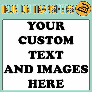 CUSTOM-IRON-ON-T-SHIRT-TRANSFER-PERSONALISED-TEXT-QUALITY-PRINTS-YOUR-NAME-IMAGE