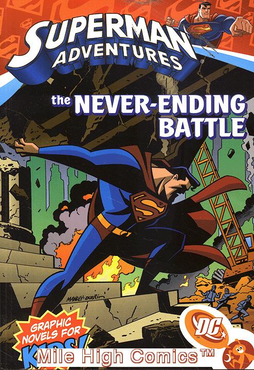 SUPERMAN ADVENTURES: NEVER ENDING BATTLE TPB (VOL. 2) (2004 Series) #1 Near Mint