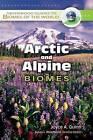 Arctic and Alpine Biomes by Joyce A. Quinn (Hardback, 2008)