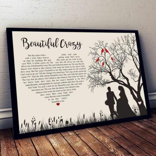 PRINT POSTER WALL ART HOME DECOR BEAUTIFUL CRAZY LUKE COMBS SONG LYRICS COUPLE