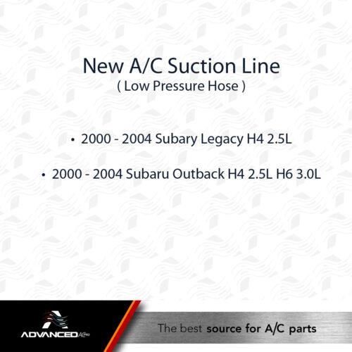 AC A//C Suction Line Fits 2000-2004 Subaru Legacy Outback H4 2.5L
