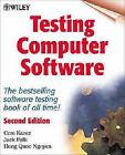 Testing Computer Software by Cem Kaner, Jack Falk, Hung Q. Nguyen (Paperback, 1999)