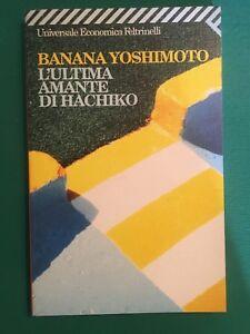 L-039-ultima-amante-di-Hachiko-Banana-Yoshimoto-Feltrinelli-1999