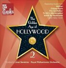 The Golden Age of Hollywood, Vol. 2 by Clio Gould/Royal Philharmonic Orchestra/José Serebrier (Conductor) (CD, Jan-2012, RPO)