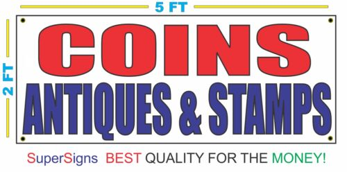 COINS ANTIQUES /& STAMPS Banner Sign 2x5 NEW 4 pawn mall loan money mail