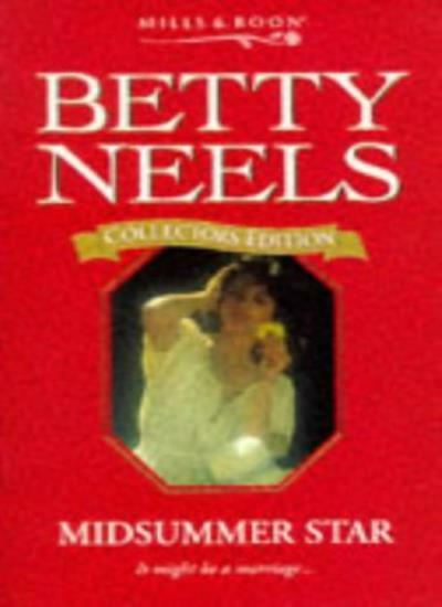 Midsummer Star (Betty Neels Collector's Editions),Betty Neels