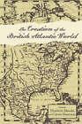 The Creation of the British Atlantic World by Johns Hopkins University Press (Hardback, 2005)