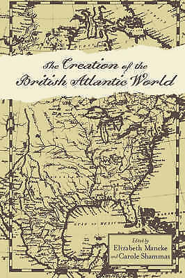The Creation of the British Atlantic World by Johns Hopkins University Press...