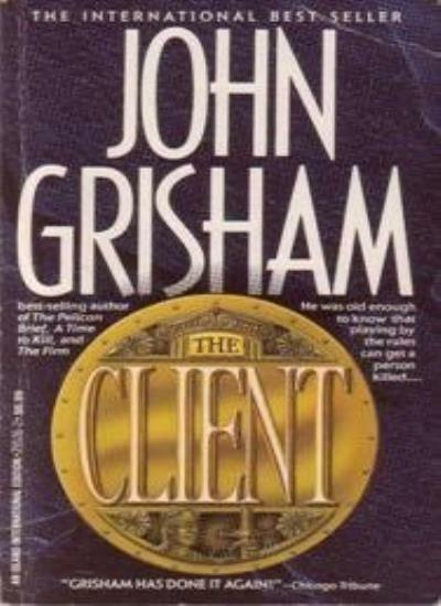 The Client By  John Grisham. 9780099283416