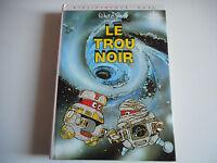 BIBLIOTHEQUE ROSE - LE TROU NOIR - WALT DISNEY 1980