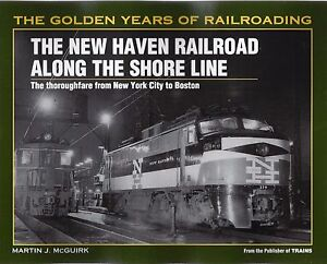 NEW-HAVEN-RAILROAD-Along-the-SHORE-LINE-From-New-York-City-to-Boston-NEW-BOOK