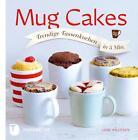 Mug Cakes von Lene Knudsen (2015, Gebundene Ausgabe)