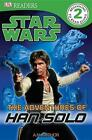 Star Wars: The Adventures of Han Solo von Lindsay Kent (2011, Taschenbuch)