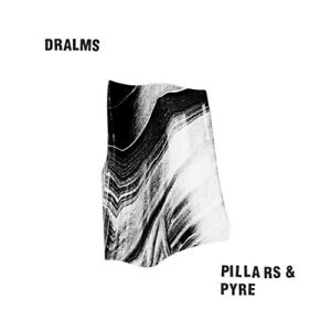 Dralms-Pillars-amp-Pyre-VINYL-12-034-Single-2015-NEW-FREE-Shipping-Save-s
