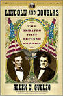 Lincoln and Douglas: The Debates That Defined America by Director of the Civil War Era Studies Program Allen C Guelzo (Paperback / softback, 2009)