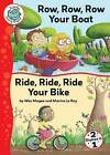 Row, Row, Row Your Boat/Ride, Ride, Ride Your Bike by Wes Ray Magee (Hardback, 2013)