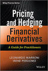 Pricing and Hedging Financial Derivatives: A Guide for Practitioners by Irene Perdomo, Leonardo Marroni (Hardback, 2013)