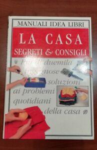 LA CASA SEGRETI & CONSIGLI + 2000 SOLUZIONI, MANUALI IDEA LIBRI