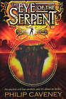 Alec Devlin: The Eye of the Serpent by Philip Caveney (Paperback, 2008)