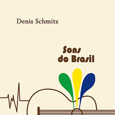 Sons do Brasil, Denis Schmitz, brasilianische Gitarrenmusik Neu