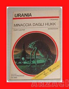 URANIA-N-673-MINACCIA-DAGLI-HUKK-Laumer-MONDADORI-1975