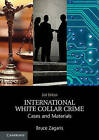 International White Collar Crime: Cases and Materials by Bruce Zagaris (Paperback, 2015)