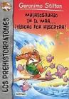 Muerdosaurio En El Mar.. Tesoro Por Rescatar! by Geronimo Stilton (Paperback / softback, 2015)