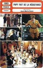 Fiche Cinéma. Movie Card. Papy fait de la résistance (France) J-M Poiré 1983