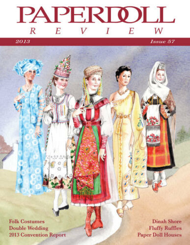 Paperdoll Review Magazine Issue #57, 2013-Folk Costumes,Dinah Shore,PD Houses