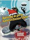 Being a Pro Snowboarder by Cindy Kleh (Paperback, 2015)
