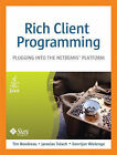 Rich Client Programming: Plugging into the NetBeans Platform by Jaroslav Tulach, Geertjan Wielenga, Tim Boudreau (Mixed media product, 2007)