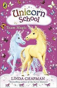 Unicorn-School-Team-Magic-by-Linda-Chapman-NEW-Book-FREE-amp-FAST-Delivery-Pa