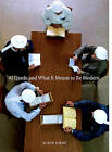 Al-Qaeda and What it Means to be Modern by John Gray (Paperback, 2005)