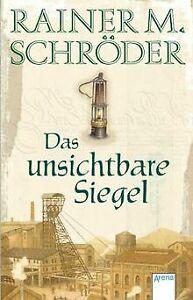 Das-unsichtbare-Siegel-von-Schroeder-Rainer-M-Buch-Zustand-gut