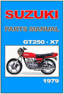 suzuki parts manual gt250 x7 1979 on replacement spares catalog list rh ebay com Suzuki GT 550 Suzuki GT 125