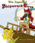The Legend of Shipwreck Cove by Lynne R O'Quinn (Paperback / softback, 2014)