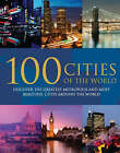 100 Cities of the World by Parragon (Hardback, 2007)