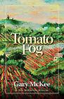 Tomato Fog by Gary McKee (Paperback / softback, 2010)