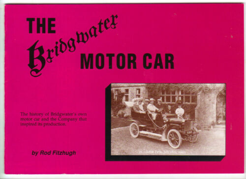 hard to find The BRIDGWATER MOTOR CAR Interesting Book rare