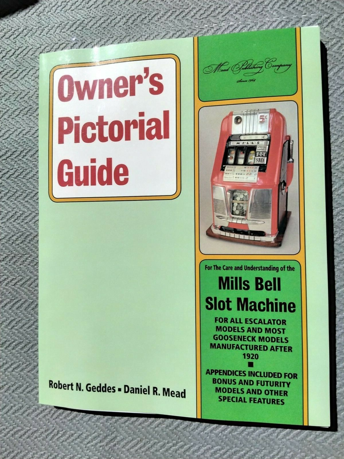 LAST ONE! Mills One Arm Armed Bandit Slot Machine Owners Pictorial Guide Manual